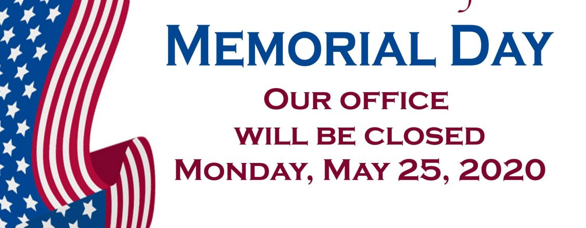 CSEMS Office Closed In Observation of Memorial Day – Monday, May 25, 2020