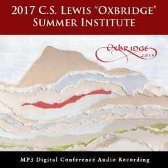 "2017 C.S. Lewis ""Oxbridge"" Summer Institute"