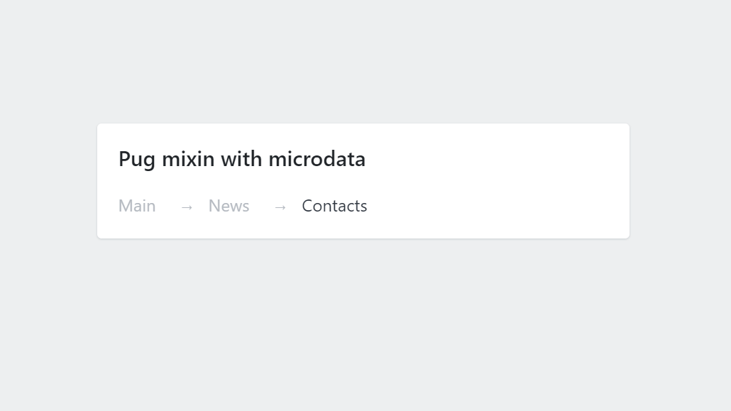 Breadcrumbs Microdata Pug Mixin CSS Design