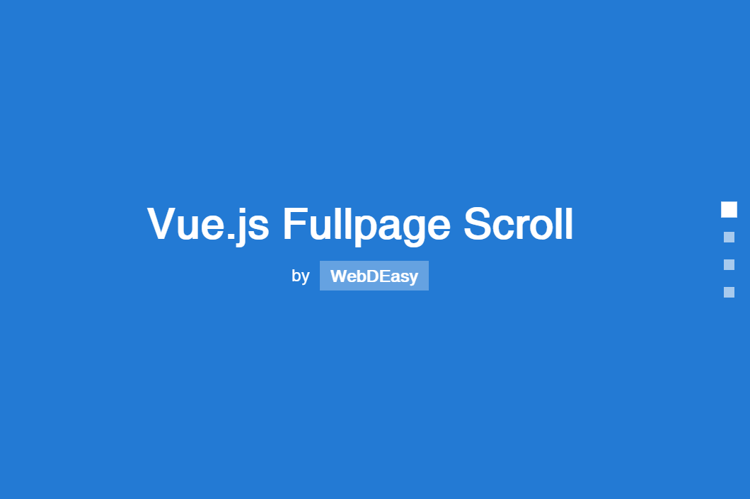 Vue JS Scroll Event Fullpage Example