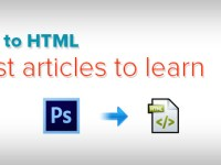 10 Best Articles to Learn PSD to HTML Conversion