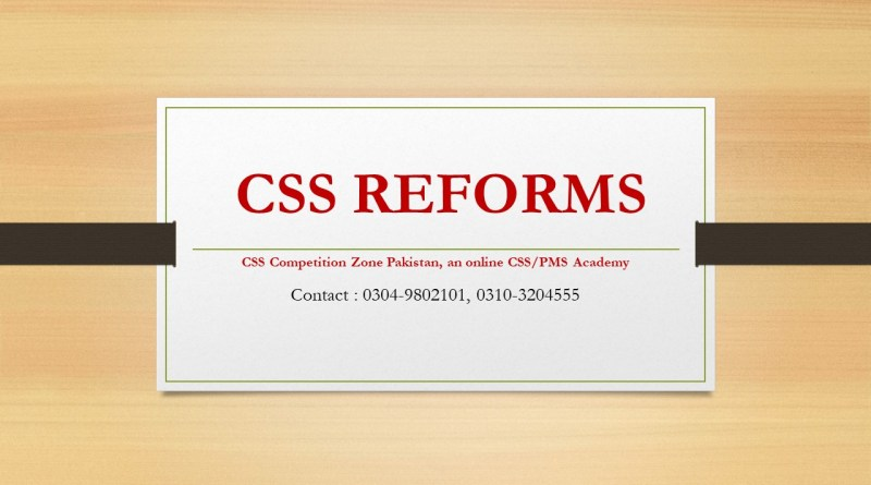 CSS Reforms - CSS Online Academy