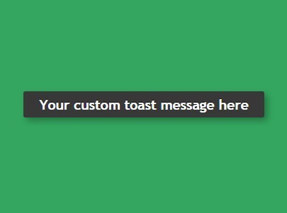 Pure JS Android Like Toast For Your Web Application – atoast.js