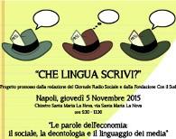 """""""Che lingua scrivi?"""": a Napoli il primo appuntamento del ciclo di convegni tra informazione e questione sociale"""