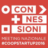 """""""Connessioni"""" al centro del Meeting Nazionale Coopstartup"""