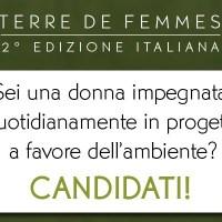 Premio Terre de Femmes: a sostegno delle donne e dell'ambiente