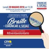 CSV Napoli, al via la rivista Comunicare il Sociale in versione braille e presentazione della campagna #diventavolontario