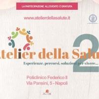 Torna a Napoli l'Atelier della salute: prevenzione e buone prassi per vivere meglio