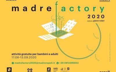 MADRE FACTORY 2020: Arte, ecologia, solidarietà, inclusione