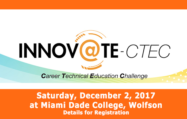 Innov@te-CTEC at Miami Dade College Wolfson Dec  2nd – Miami Dade