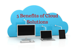 5 Benefits of Cloud Solutions and computing in Dallas