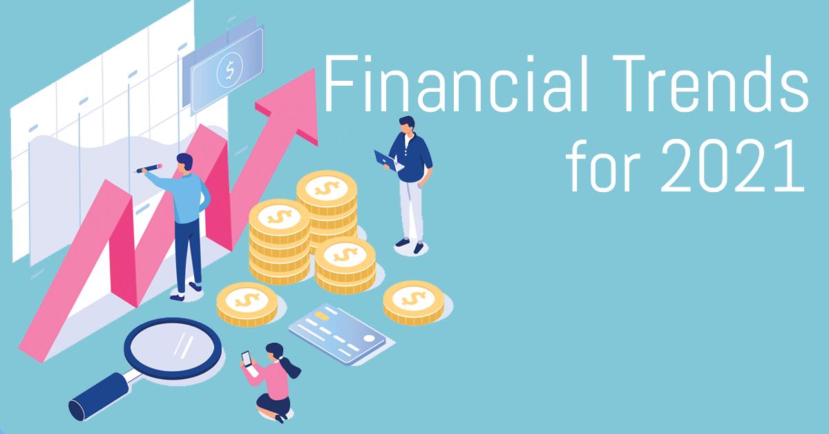 financial trends 2021