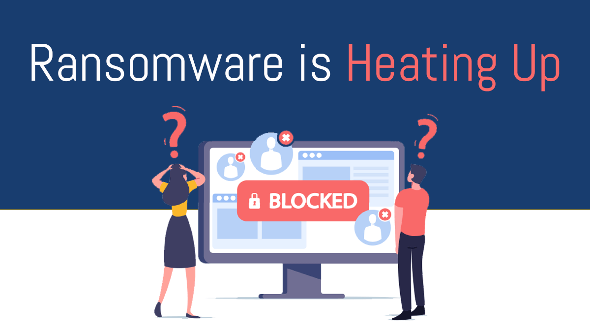 Ransomware-Heating-Up