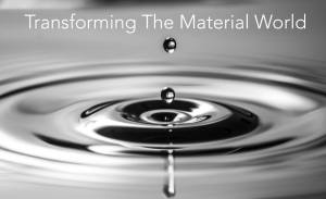 Transforming-The-Material-World