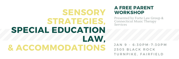Special Education Accommodations >> Free Workshop Sensory Strategies Special Education Law