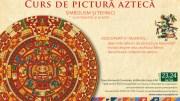 Curs de pictură Aztecă
