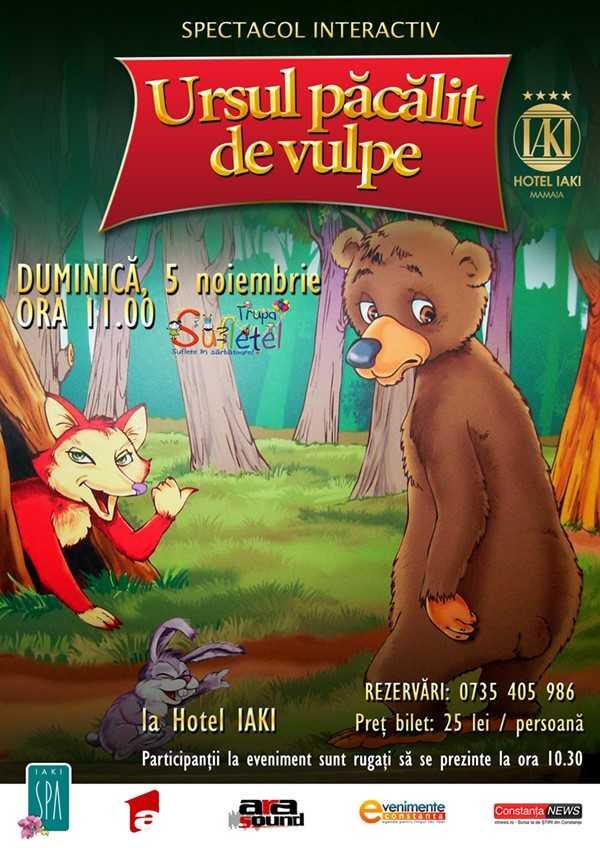 """""""Ursul Pacalit de vulpe"""" - spectacol interactiv la Iaki"""