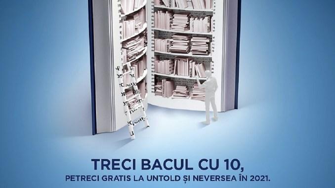 """UNTOLD și Neversea lansează campania """"BAC de 10"""""""