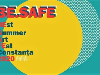 BE.SAFE – BestSummerArtFEst 2020: 23 iulie – 6 septembrie