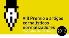 Convocado o VIII Premio a artigos xornalísticos normalizadores Concello de Carballo 2012