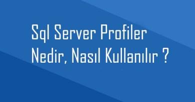 Sql Server Profiler nedir ?