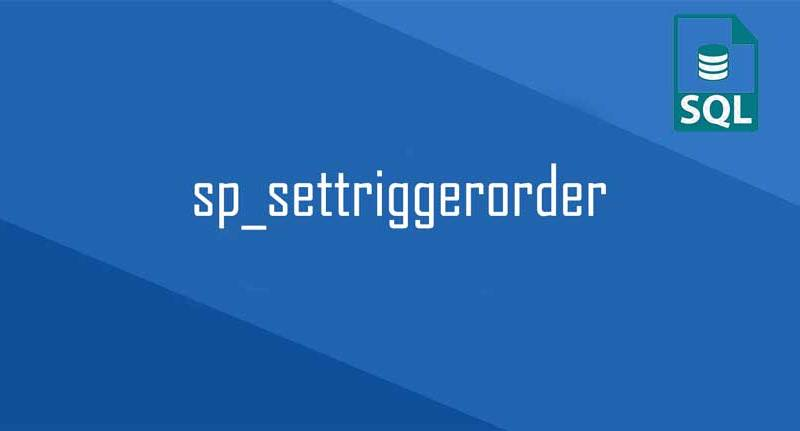 sp_settriggerorder
