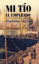 """Portada de """"Mi tío el empleado"""", de Ramón Meza"""