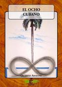 "Portada del libro ""El ocho cubano"", de Octavio Armand"