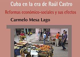 "Carmelo Mesa-Lago: ""Cuba en la era de Raúl Castro"""