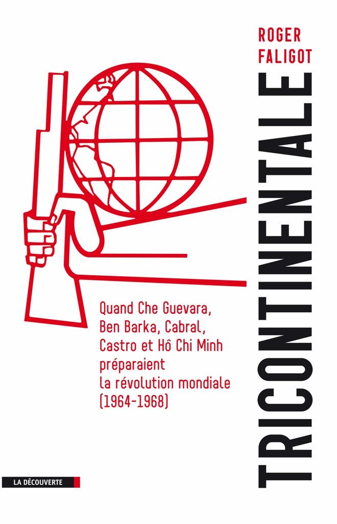 La Conférence Tricontinentale De 1966 : Quand Cuba Organisait La Révolution Mondiale