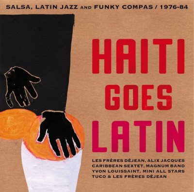 Quand Haïti Se La Jouait Latin