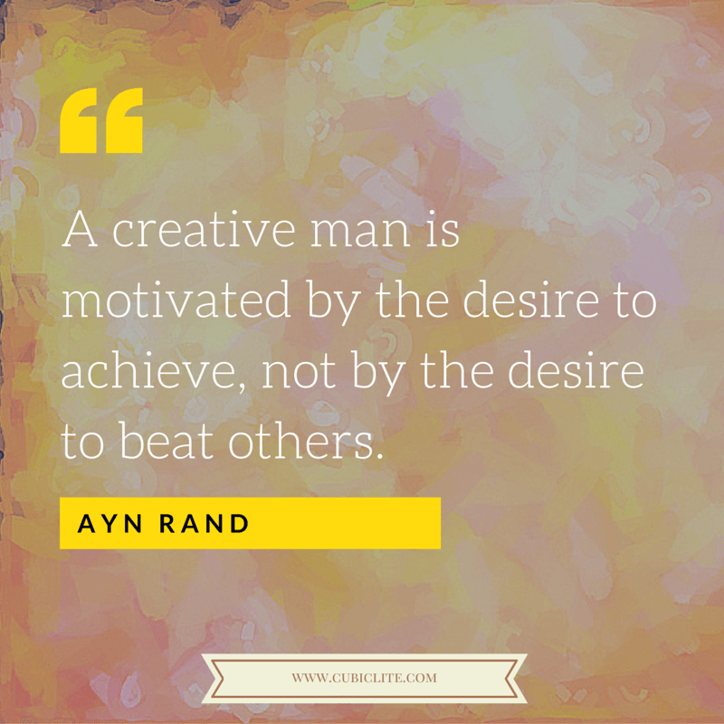 Quote - Ayn Rand - Creative Man