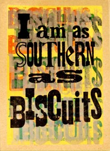 Southern as Biscuits