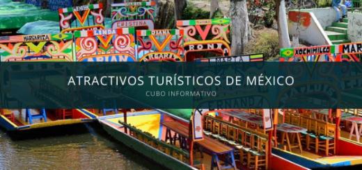 Atractivos Turísticos de México