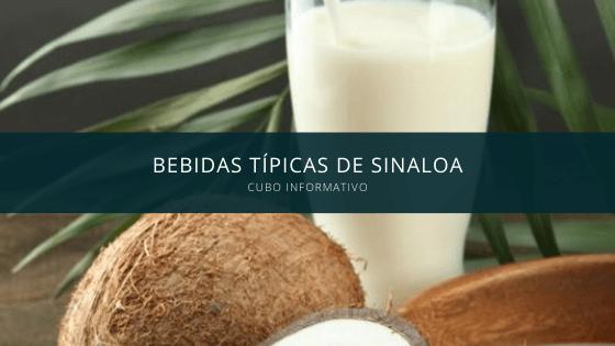 Bebidas típicas de Sinaloa