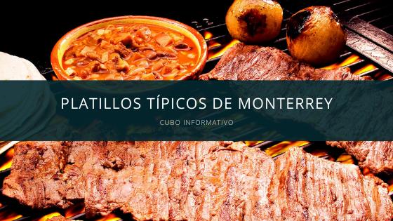 Platillos típicos de Monterrey