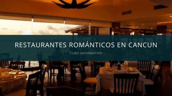 Restaurantes Románticos en Cancun