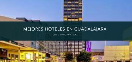 Mejores Hoteles en Guadalajara