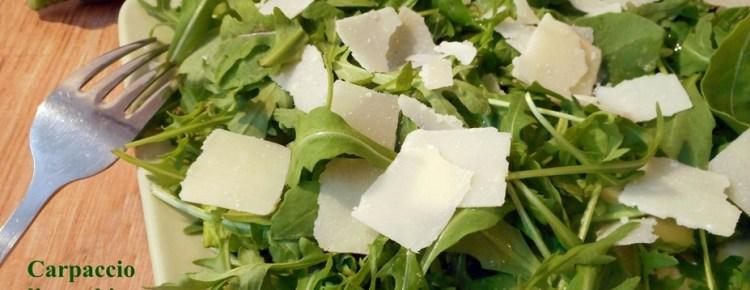 Carpaccio di zucchine rucola e scaglie di parmigiano