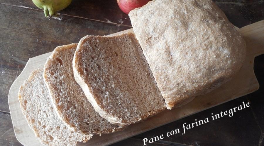 Pane con farina integrale
