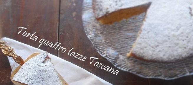 Torta delle quattro tazze Toscana