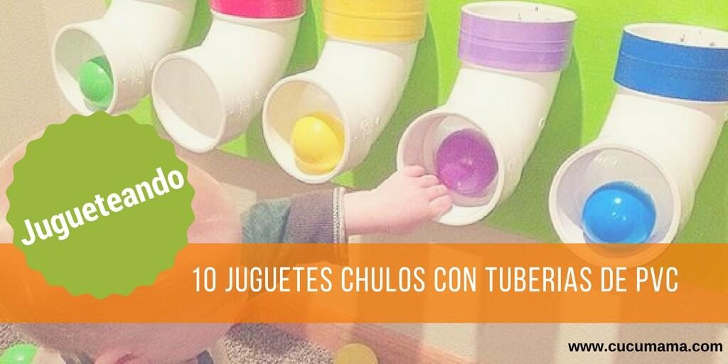 10 ideas con tuberías de PVC. Juguetes creativos para los más peques.