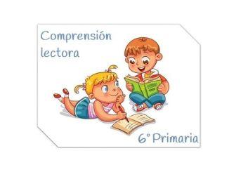 Comprensión lectora 6º primaria