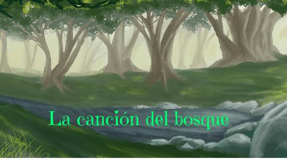 La canción del bosque