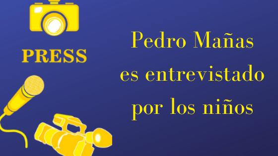 Pedro Mañas es entrevistado por los niños