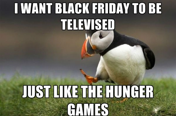 Black Friday Hunger Games