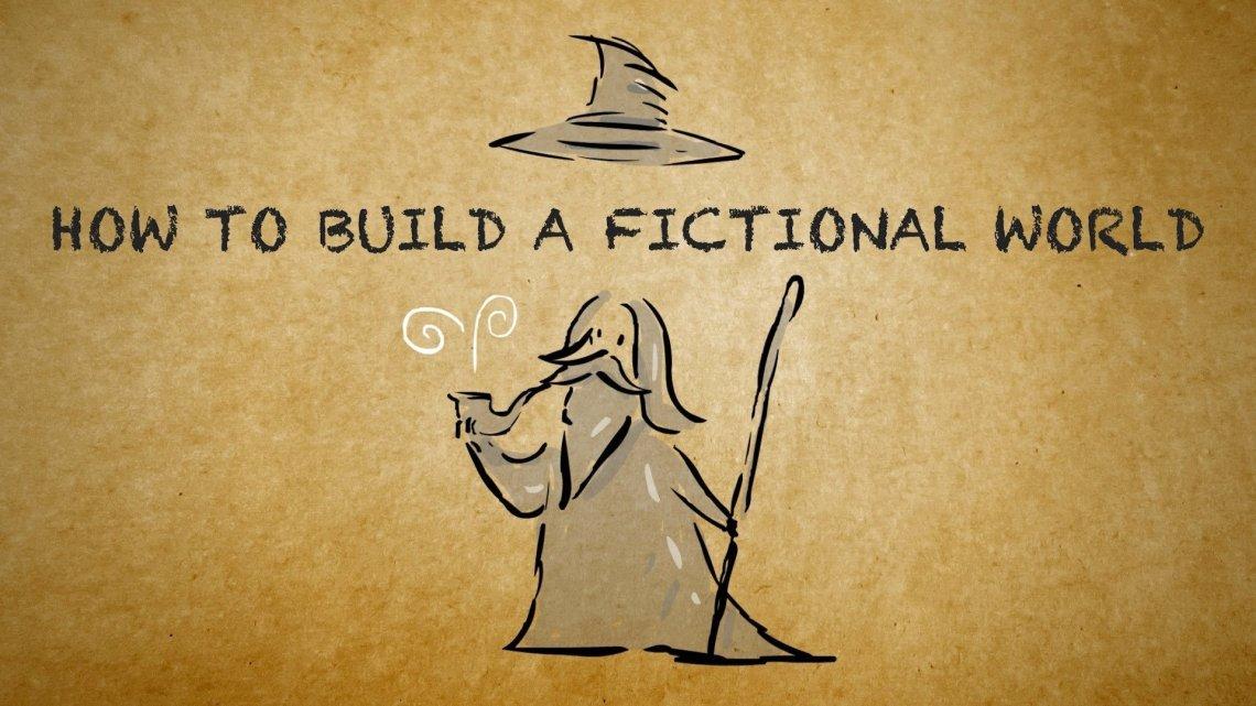 ¿Cómo construir un Mundo de Ficción?