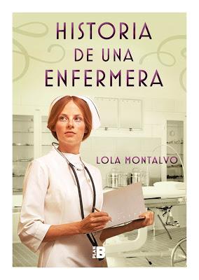 """""""Historia de una enfermera"""", el nuevo libro de Lola Montalvo"""