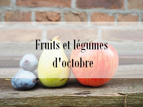 d couvrez les fruits et l gumes d 39 octobre la cuisine de. Black Bedroom Furniture Sets. Home Design Ideas