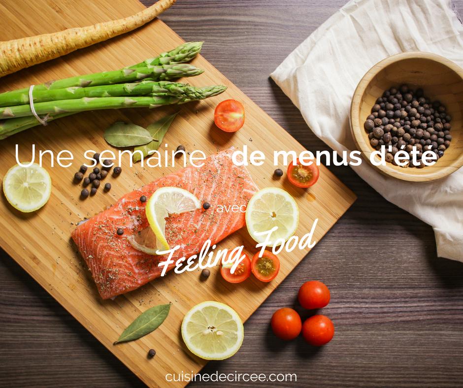 Une semaine de menu d'été avec Feeling Food